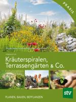Umschlag Kräuterspiralen _NEUAUFLAGE 01-2018.indd
