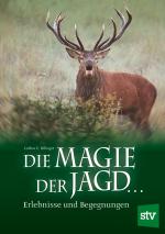 Rilinger, Die Magie der Jagd