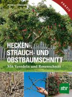 STV Hecke Strauch und Obstbaumschnitt Cover 165x220mm.indd