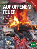 STV Auf offenem Feuer 3 Auflage Cover.indd