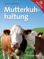 Bauer_Grabner,Mutterkuhhaltung_2017
