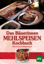 BäuerinnenMehlspeisenKochbuch_Umschlag_Neuauflage2017.indd