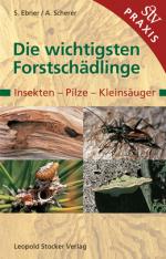 Ebner,-Die-wichtigesten-Forstschaedlinge