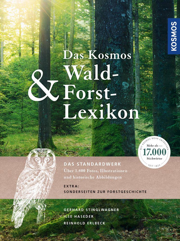 Das Kosmos Wald- & Forstlexikon