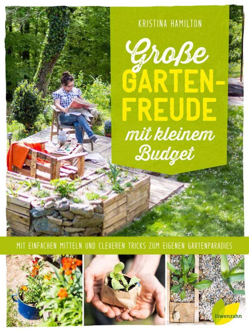 Grosse Gartenfreude Mit Kleinem Budget Bucherquelle