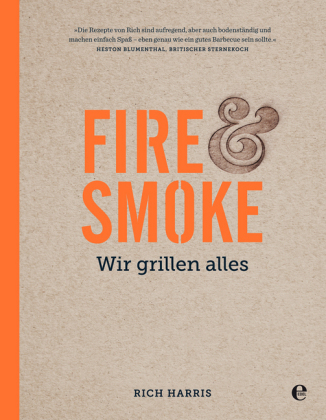 Fire & Smoke - Wir grillen alles
