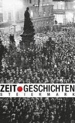 Zeitgeschichten Steiermark