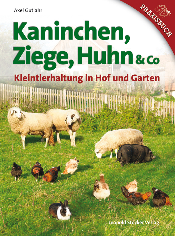 Kaninchen, Ziege, Huhn & Co