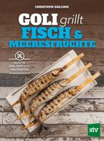 STV Goli grillt FISCH COVER.indd
