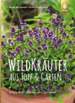 Wildkräuter aus Topf & Garten