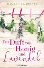 Der Duft von Honig und Lavendel von Donatella Rizzati