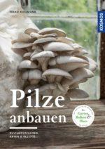 Kullmann_Pilze anbauen_U1.indd