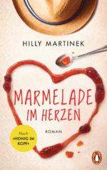 Marmelade im Herzen von Hilly Martinek