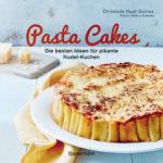 Pasta Cakes von Christelle Huet-Gomez