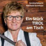 Ein Stück Tirol am Tisch