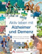 Aktiv leben mit Alzheimer