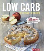 Low Carb Das große Backbuch