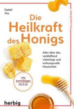 Mix_Die Heilkraft des Honigs_U1.indd