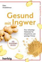 Heidboehmer_Gesund mit Ingwer_U1.indd