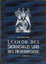 Lexikon des Satanismus und Hexenwesens