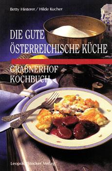 Die gute österr. Küche - Grabnerhof-Kochbuch