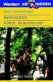 Weinviertel, nördliches Burgenland, Wandern mit Kindern