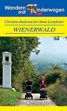 Wienerwald, Wandern mit Kinderwagen