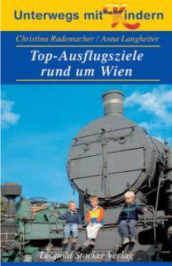 Top- Ausflugsziele rund um Wien