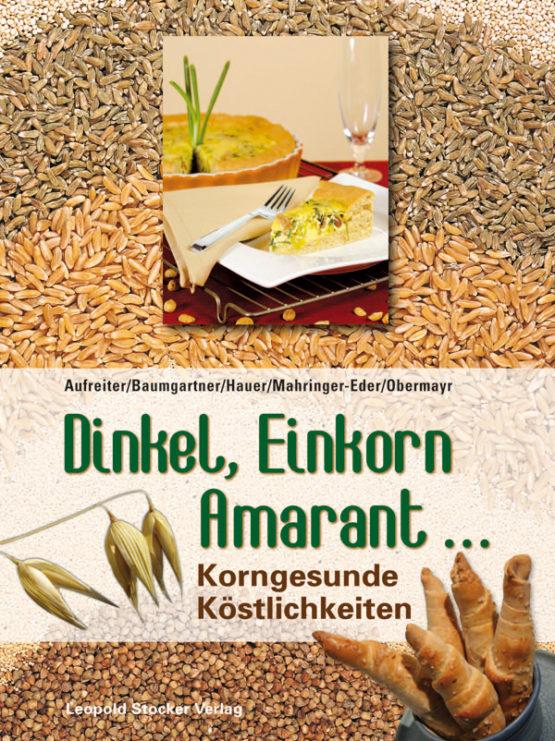 Dinkel, Einkorn, Amaranth