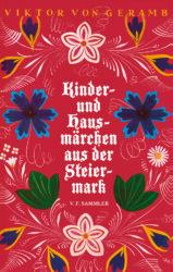 Kinder- und Hausmärchen aus der Steiermark