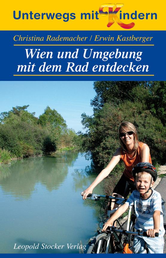 Wien und Umgebung mit dem Rad entdecken