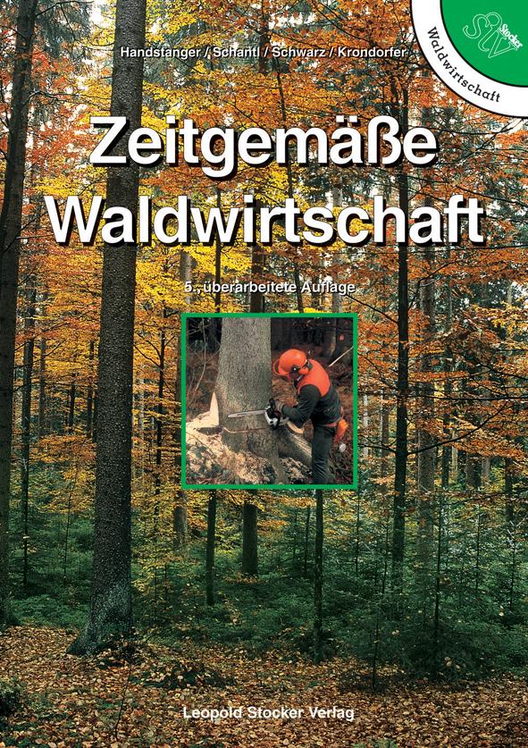 Zeitgem��e Waldwirtschaft