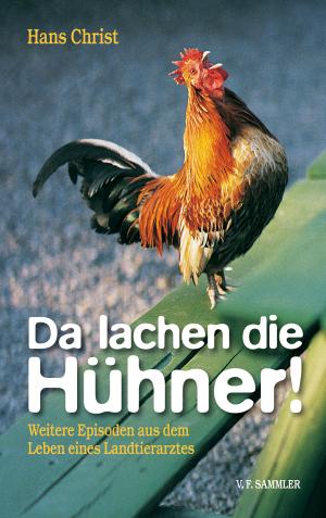 Da lachen die Hühner!