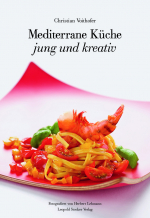 Mediterrane Küche jung und kreativ