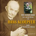 Der Steiner Franz liest aus den Werken von Hans Kloepfer