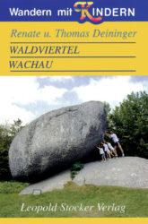 Waldviertel und Wachau, Wandern mit Kindern