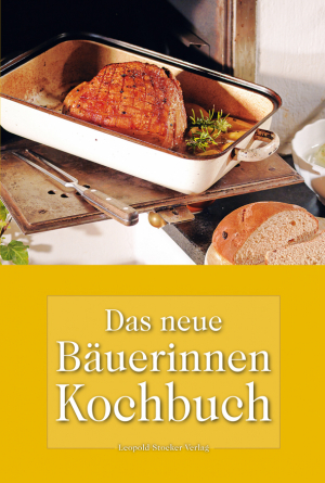 Das neue Bäuerinnenkochbuch