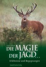 Die Magie der Jagd ...