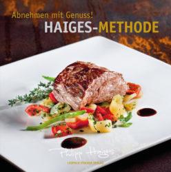 Abnehmen mit Genuss! Haiges-Methode