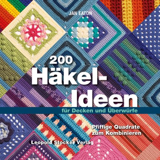 200 Häkel-Ideen für Decken und Überwürfe