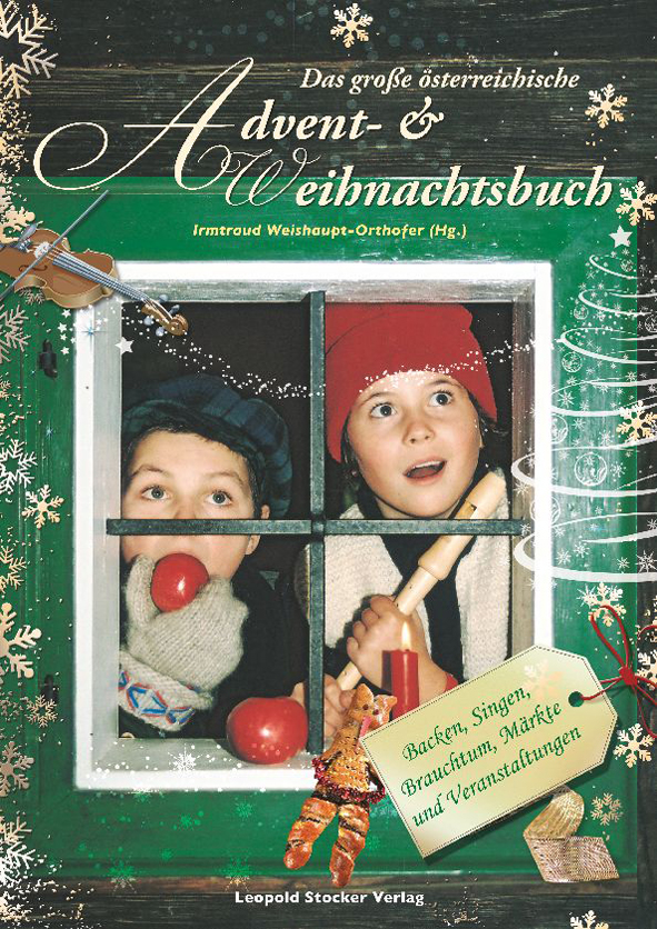 Das große österreichische Advent- & Weihnachtsbuch