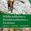 Wildkrankheiten, Hundekrankheiten, Zoonosen
