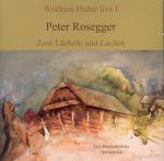 CD Peter Rosegger Zum Lächeln und Lachen