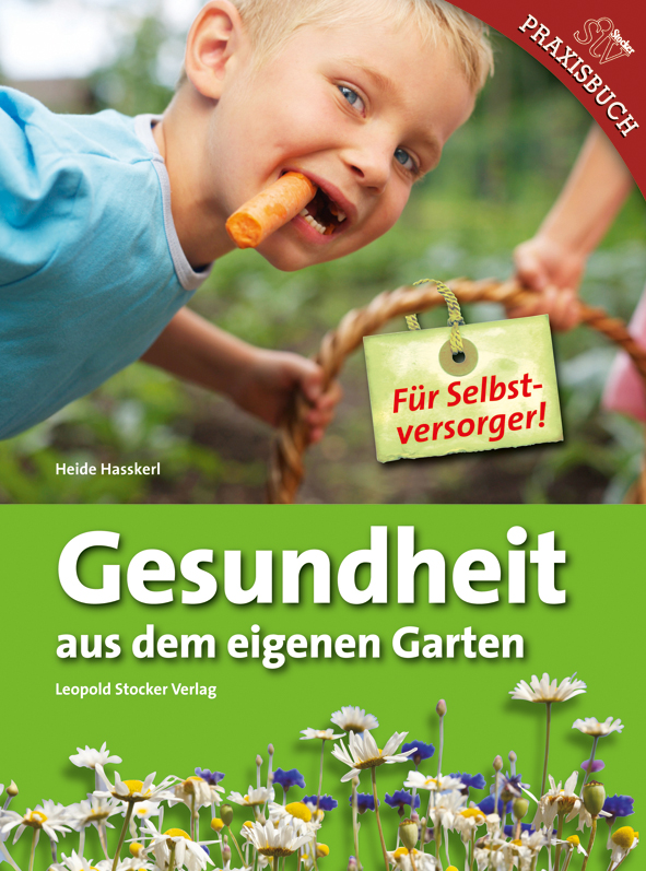 Gesundheit aus dem eigenen Garten