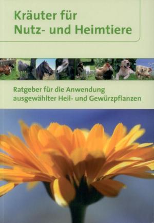 Kräuter für Nutz- und Heimtiere
