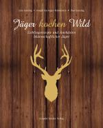 Jäger kochen Wild