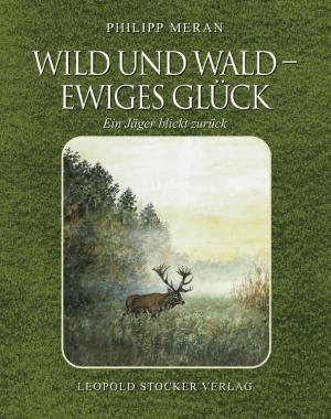 Wild und Wald - Ewiges Glück