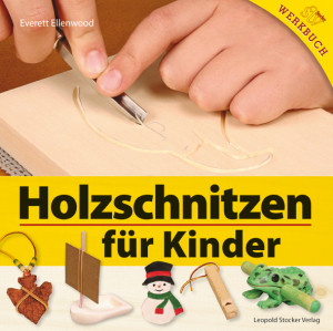 Holzschnitzen für Kinder