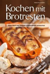 Kochen mit Brotresten