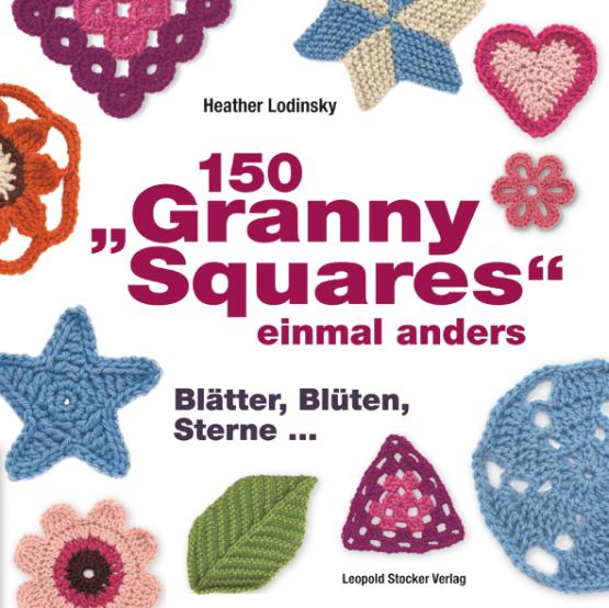 150 Granny Squares einmal anders
